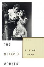 Gibson, William The Miracle Worker