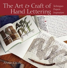 Cicale, Annie The Art and Craft of Hand Lettering