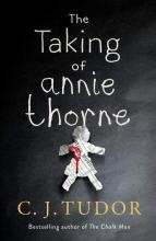 Tudor, C. J. The Taking of Annie Thorne