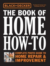 Editors of Cool Springs Press Black & Decker the Book of Home How-To