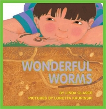 Glaser, Linda,   Krupinski, Loretta Wonderful Worms