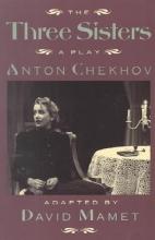 Chekhov, Anton Pavlovich The Three Sisters