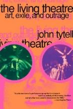 Tytell, John The Living Theatre