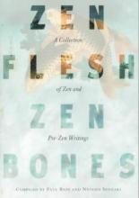 Nyogen,S. Zen Flesh Zen Bones
