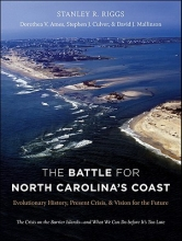 Riggs, Stanley R. The Battle for North Carolina`s Coast