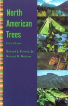 Richard J. Preston,   Richard R. Braham North American Trees