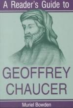Bowden, Muriel A Reader`s Guide to Geoffrey Chaucer