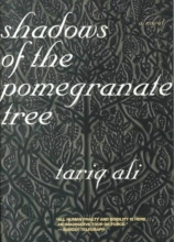 Ali, Tariq Shadows of the Pomegranate Tree