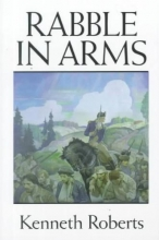 Roberts, Kenneth Lewis Rabble in Arms