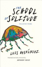 Hernández, Luis The School of Solitude