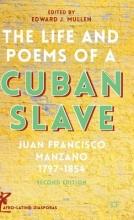 Manzano, Juan Francisco The Life and Poems of a Cuban Slave