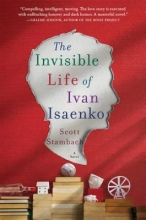 Stambach, Scott The Invisible Life of Ivan Isaenko