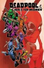 Cullen Bunn Deadpool & The Mercs For Money Vol. 2: Ivx