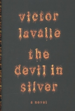 Lavalle, Victor The Devil in Silver