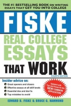 Fiske, Edward B.,   Hammond, Bruce G. Fiske Real College Essays That Work