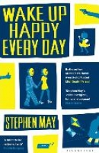 May, Stephen Wake Up Happy Every Day