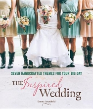 Arendoski, Emma The Inspired Wedding