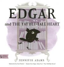 Adams, Jennifer Edgar and the Tattle-tale Heart