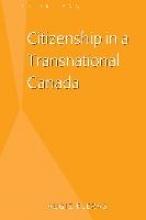 Fleras, Augie Citizenship in a Transnational Canada