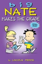 Peirce, Lincoln Big Nate Makes the Grade