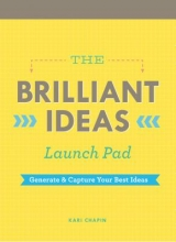 Chapin, Kari The Brilliant Ideas Launch Pad