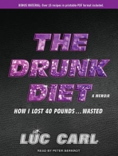 Carl, Luc The Drunk Diet