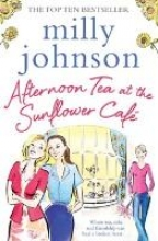 Johnson, Milly Afternoon Tea at the Sunflower Cafe