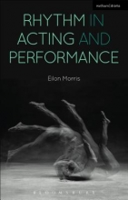 Morris, Eilon Rhythm in Acting and Performance