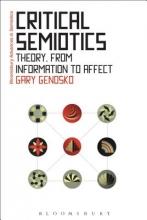 Gary (University of Ontario, Canada) Genosko Critical Semiotics