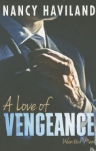 Haviland, Nancy A Love of Vengeance