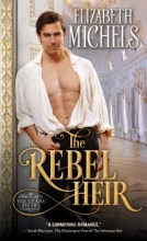 Michels, Elizabeth The Rebel Heir