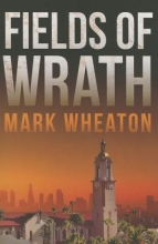 Wheaton, Mark Fields of Wrath