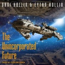 Kollin, Dani The Unincorporated Future