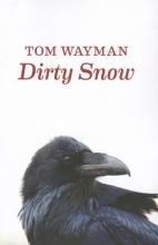 Wayman, Tom Dirty Snow