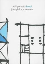 Toussaint, Jean-Philippe Self-Portrait Abroad