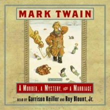 Twain, Mark A Murder, a Mystery, and a Marriage