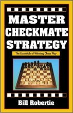 Robertie, Bill Master Checkmate Strategy