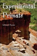 Flaster, Sue Experimental Primate