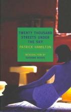 Hamilton, Patrick Twenty Thousand Streets Under the Sky