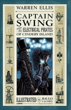 Ellis, Warren Captain Swing and the Electrical Pirates of Cindery Island