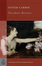 Dreiser, Theodore,   Leibowitz, Herbert Sister Carrie