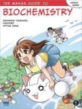 Takemura, Masaharu The Manga Guide to Biochemistry