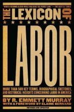 Murray, R. Emmett The Lexicon of Labor