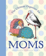 Tabori, Lena The Ultimate Organizer for Moms