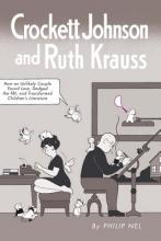 Nel, Philip Crockett Johnson and Ruth Krauss