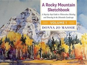 Massie, Donna Jo A Rocky Mountain Sketchbook