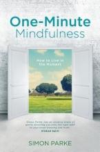 Simon Parke One-Minute Mindfulness
