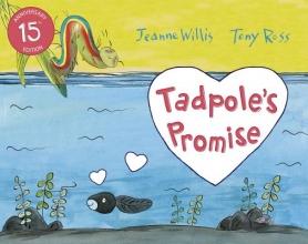 Willis, Jeanne Tadpole`s Promise