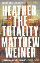 Matthew Weiner, Heather, The Totality