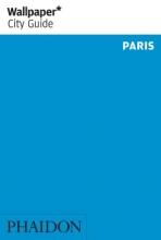 Alice Cavanagh Wallpaper*, Wallpaper* City Guide Paris